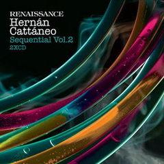 Hernan Cattaneo mixeaza Sequential la Renaissance