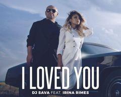 DJ Sava si Irina Rimes au lansat single-ul si videoclipul